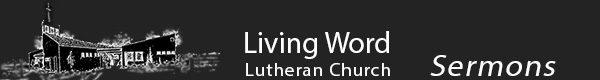 Living Word Ev. Lutheran Church